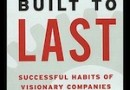 5. BUILT TO LAST: SUCCESSFUL HABITS OF VISIONARY COMPANIES