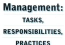 2. MANAGEMENT: TASKS, RESPONSIBILITIES, PRACTICES